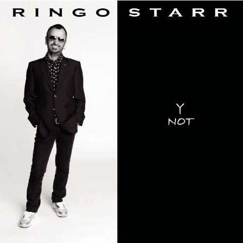 Ringo Starr 'Y Not'